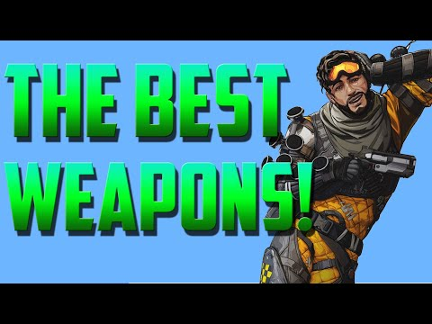 What Weapons Should you use in Apex Legends? | Best Apex Legends Guns