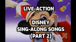 Looking Back On The Live Action Disney Sing Along Songs (Part 2)