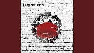 """FEAR NO EMPIRE veröffentlicht nächste Single und Video für """"SUPER SPREADER"""""""