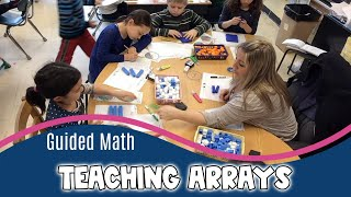 Guided Math | Video Lesson On Teaching Arrays