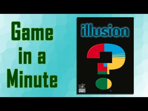 Game in a Minute: Illusion