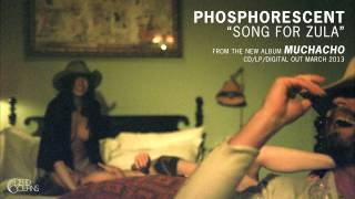 Phosphorescent - Song For Zula video