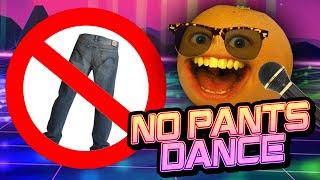 Annoying Orange - No Pants Dance! (Original Song)