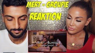 MERT feat. EUNIQUE - GROUPIE / REAKTION