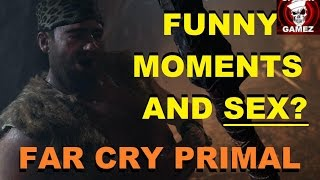 Far Cry Primal - Funny Moments - Funniest Moments Compilation - Too Much Sex