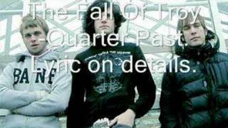 The Fall Of Troy-Quarter Past