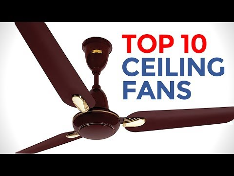 Top 10 Ceiling Fans in India with Price | Best Ceiling Fans | 2017