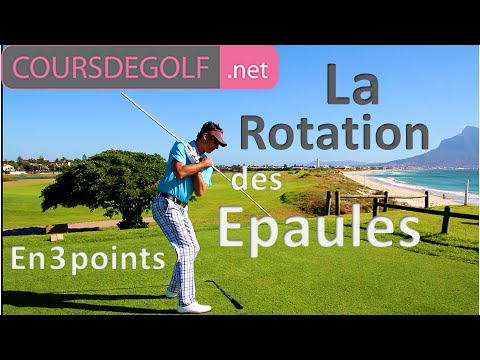 Cours de golf video La rotation des épaules en 3 points