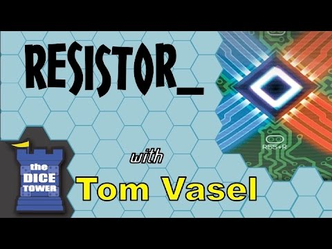 Dice Tower Reviews: RESISTOR_
