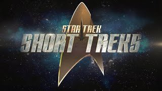 "VIDEO: STAR TREK: SHORT TREK – ""The Brightest Star"" Trailer"