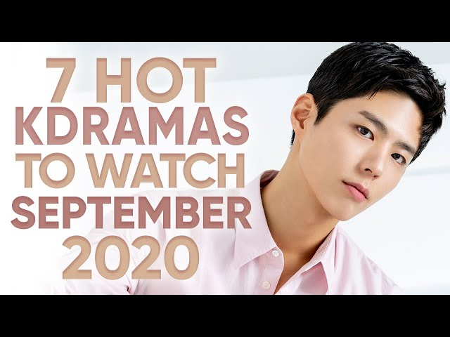 7 Hottest Korean Dramas To Watch In September 2020 [Ft HappySqueak]