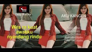 DESY AURORA - Aku Kangen (Official Liric)
