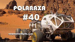 Polaraxa 40 – Życie na Marsie i inne kosmiczne problemy