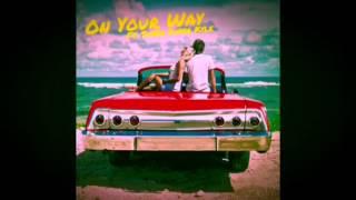 On Your Way (Lyrics) - Austin Mahone feat. KYLE