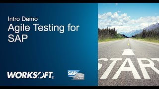 End-to-End Agile Testing for SAP with Worksoft Certify