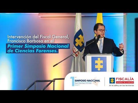 Fiscal Francisco Barbosa instala Primer Simposio Nacional en Ciencias Forenses