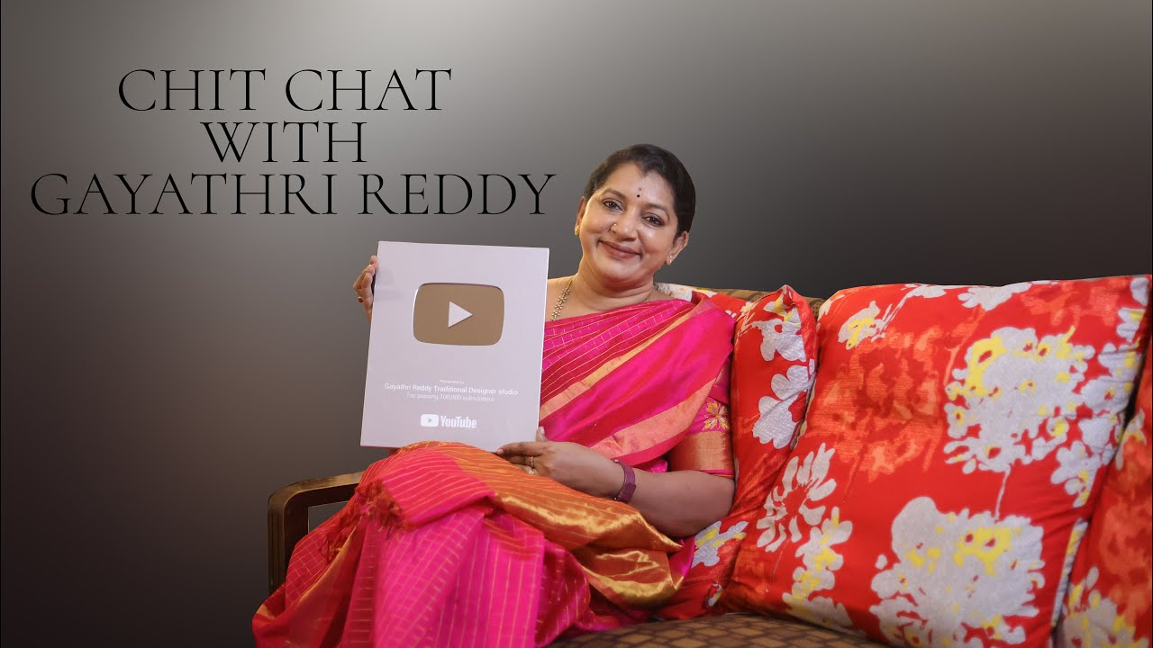 """<p style=""""color: red"""">Video : </p>Chit Chat With Gayathri Reddy    Silver Button 2020-11-28"""