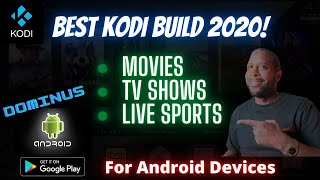 Install The Dominus Kodi Build (Android Devices)