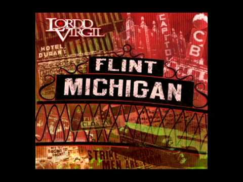 Lordd Virgil - Flint, Michigan - Now Available on iTunes