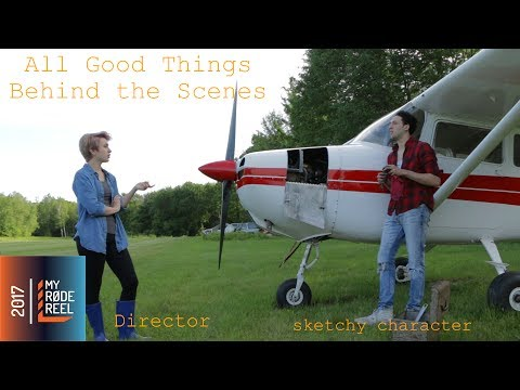 All Good Things - My Rode Reel BTS