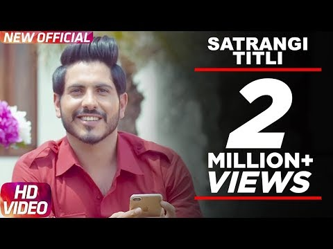 Latest Punjabi Song 2017 | Satrangi Titli Official Video | Jass Bajwa | Desi Crew | Narinder Bath