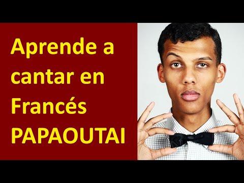 Papaoutai - Stromae: Cómo cantarla - Aprende a pronunciar la letra en Francés con Karaoke