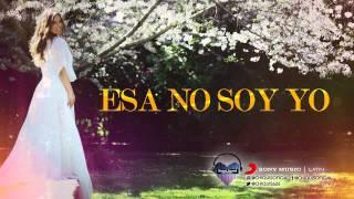 """ESA NO SOY YO"" - Chiquis Rivera (Ahora) - Sweet Sound Records 2015"
