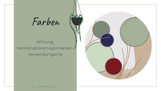 Farben - Wirkung, Kombinationsmöglichkeiten, Verwendungsorte I Sustainable Living