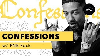 Confessions: PnB Rock (Dope)