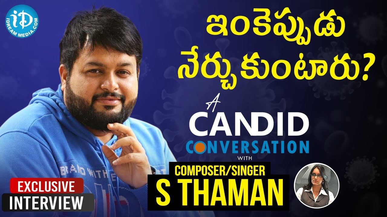 An Unsung Covid-19 Warrior Composer/Singer S Thaman Exclusive Interview