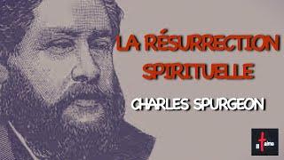 LA RÉSURRECTION SPIRITUELLE