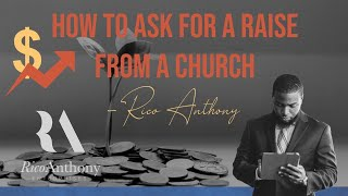 How and When to Ask for a Raise From a Church