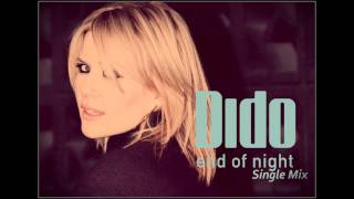 End of Night (Single Mix) - Dido