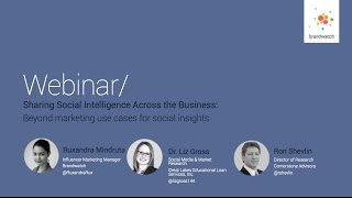 Sharing Social Intelligence Across the Business: Beyond marketing use cases for social insights