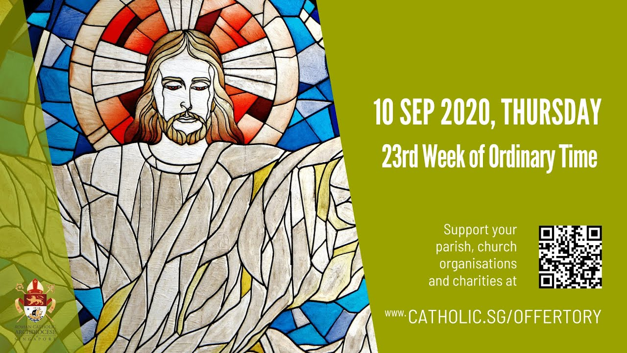 Catholic Daily Mass 10th September 2020 Today Online – Thursday, 23rd Week of Ordinary Time 2020