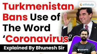 Turkmenistan Bans Use of the Word 'Coronavirus' | Explained by Bhunesh Sir