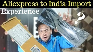 How to Import from Aliexpress to India - Step Buy Step Guide with Example - Custom Duty, Time, Guide