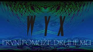 Video WYX - První pomůže druhému