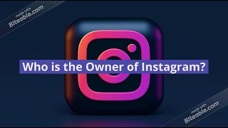 Who Is The Owner of Instagram?