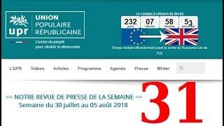 Revue de Presse UPR semaine n°31