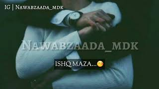 Ishq Wafa Ishq Daga Edit By #nawabzaada_mdk - YouTube