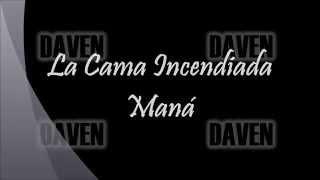 02  La Cama Incendiada - Maná CD Cama Incendiada Letra