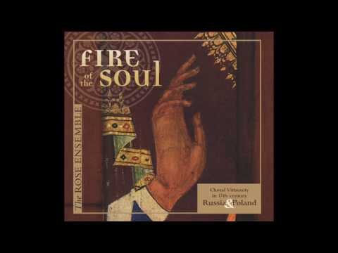 "A selection from The Rose Ensemble's ""Fire of the Soul: Choral Virtuosity in 17th-Century Russia & Poland,"" . Bogoroditse Devo, raduysia."