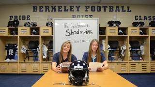 The Guidelines to Shadowing - Berkeley Preparatory School Film Production