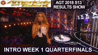 INTRO QUARTERFINALS Week 1 Results Show America's Got Talent 2018 AGT Season 13
