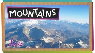 Where Do Mountains Come From? | Geology for Kids