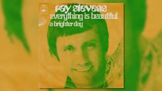 "Ray Stevens  - ""Everything Is Beautiful"" (Official Audio)"