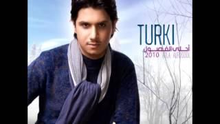 تحميل اغاني Turki...Enta Maaya | تركي...انت معاي MP3