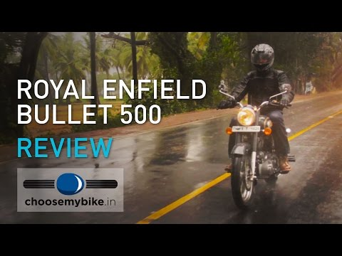 Royal Enfield Bullet 500 : ChooseMyBike.in Review