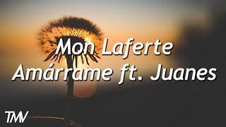 Mon Laferte - Amárrame ft.  Juanes   letra